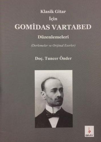 Klasik Gitar için Gomidas Vartabed Düzenlemeleri