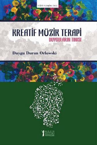Kreatif Müzik Terapi %10 indirimli Duygu Duran Orlowski