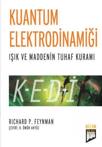 Kuantum Elektrodinamiği - Kedi: Işık ve Maddenin Tuhaf Kuramı