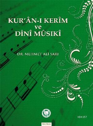 Kur'an-ı Kerim ve Dini Musıki %10 indirimli Mehmet Ali Sarı