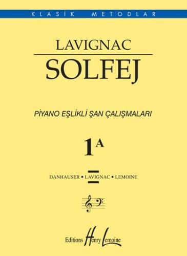 Lavignac Solfej Piyano Eşlikli Şan Çalışmaları 1 A