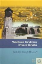 Makedonya Türklerince Söylenen Türküler %10 indirimli Hamdi Hasan