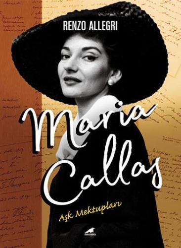 Maria Callas Aşk Mektupları
