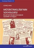 Musiki İnkılabının Sosyolojisi Güneş Ayas