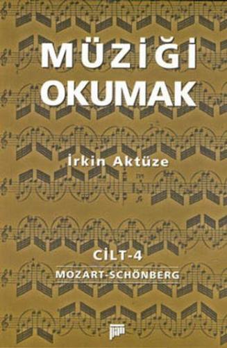 Müziği Okumak Cilt 4