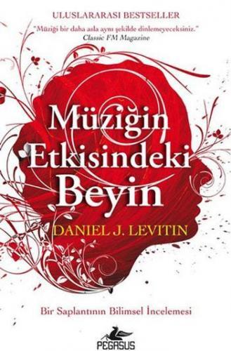 Müziğin Etkisindeki Beyin %10 indirimli Daniel J. Levitin