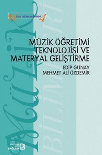 Müzik Öğretimi Teknolojisi ve Materyal Geliştirme