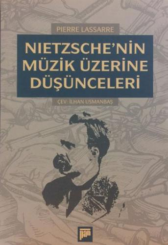 Nietzsche'nin Müzik Üzerine Düşünceleri %20 indirimli Pierre Lassarre