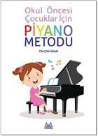 Okul Öncesi Çocuklar İçin Piyano Metodu %10 indirimli Yalçın İman
