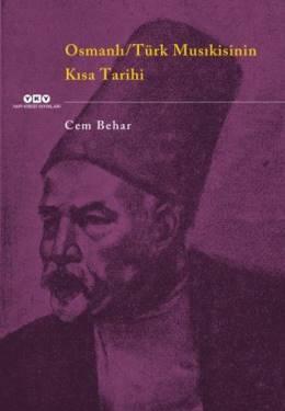 Osmanlı Türk Musıkisinin Kısa Tarihi