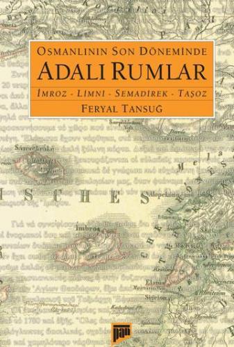 Osmanlının Son Döneminde Adalı Rumlar %20 indirimli Feryal Tansuğ