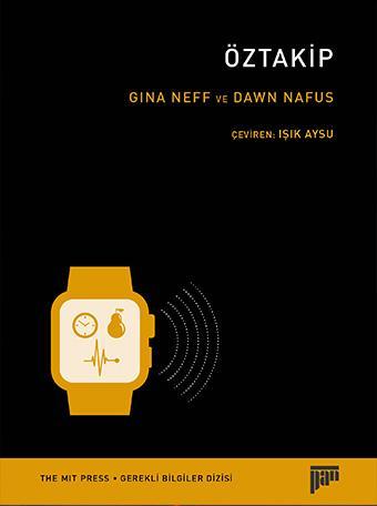 Öztakip Gina Neff-Dawn Nafus