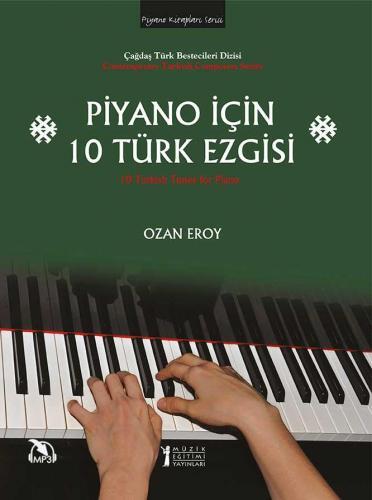 Piyano İçin 10 Türk Ezgisi %10 indirimli Ozan Eroy