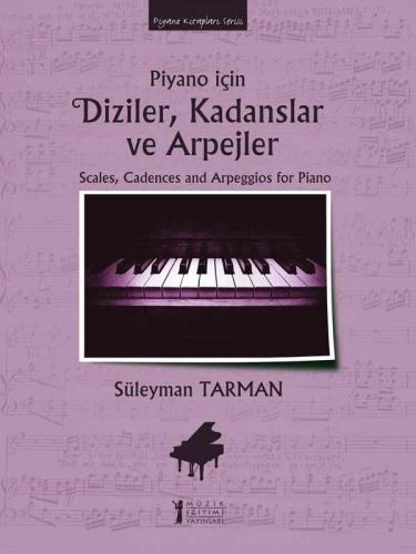 Piyano İçin Diziler, Kadanslar ve Arpejler %10 indirimli Süleyman Tarm