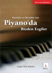 Piyano'da Bizden Ezgiler %10 indirimli Ceylan Ünal Akbulut