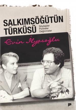Salkımsöğütün Türküsü