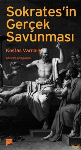 Sokrates`in Gerçek Savunması %20 indirimli Kostas Varnalis