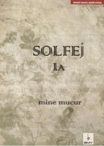 Solfej - 1A / Mine Mucur