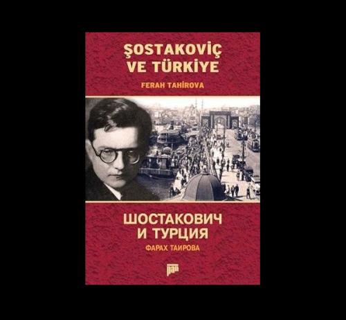 Şostakoviç Ve Türkiye Ferah Tahirova