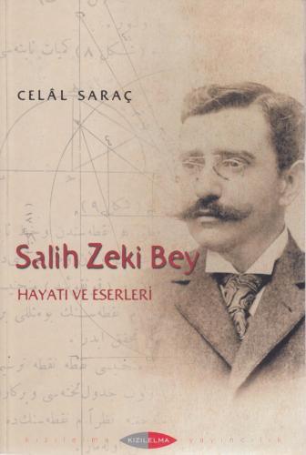 Salih Zeki Bey Celâl Saraç