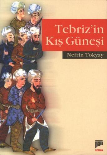 Tebriz`in Kış Güneşi