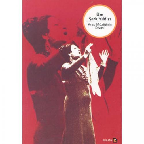 Üm Şark Yıldızı Arap Müziğinin Divası %10 indirimli Kolektif