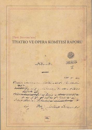 Tiyatro ve Opera Komitesi Raporu