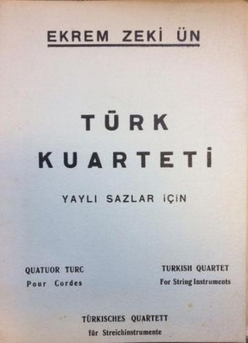 Türk Kuarteti / Ekrem Zeki Ün %20 indirimli