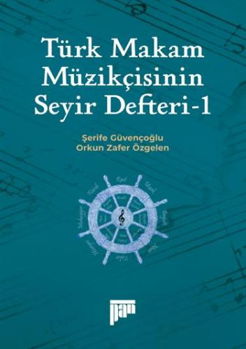 Türk Makam Müzikçisinin Seyir Defteri-I Şerife Güvençoğlu