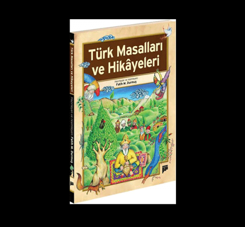 Türk Masalları ve Hikâyeleri