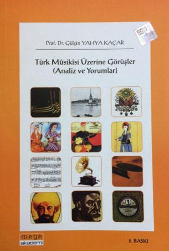 Türk Musikisi Üzerine Görüşler (Analiz Ve Yorumlar)