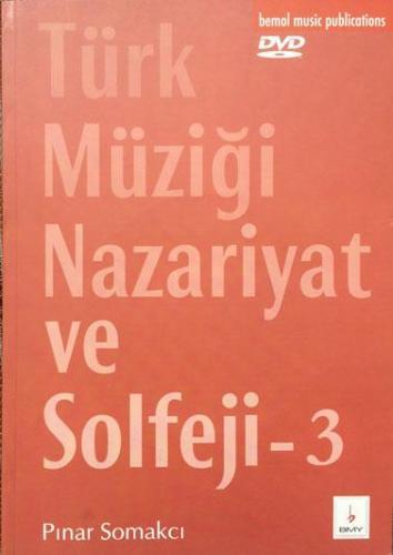 Türk Müziği Nazariyat ve Solfeji - 3