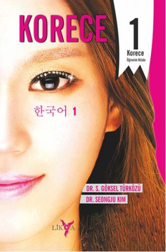 Korece 1 - Öğrenim Kitabı S. Göksel Türközü