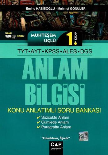 Çap Yayınları TYT AYT KPSS ALES DGS Muhteşem Üçlü 1. Kitap Anlam Bilgi