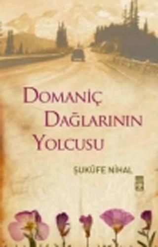 Domaniç Dağlarının Yolcusu Şukufe Nihal