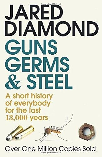 Guns Germs and Steel Jared Diamond
