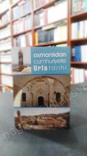 Osmanlıdan Cumhuriyete Urfa Tarihi Mehmet Emin üner