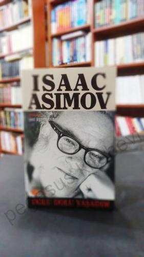 Dolu Dolu Yaşadım Isaac Asimov Isaac Asimov