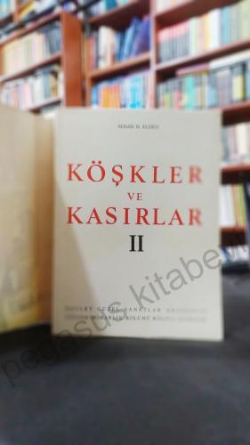 Köşkler ve Kasırlar - A Survey of Turkish Kiosks and Pavilions. 2. cil
