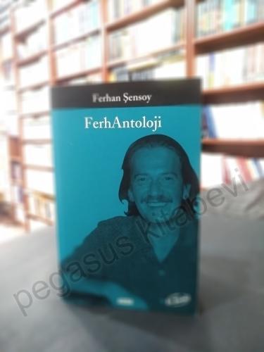 Ferhantoloji Ferhan Şensoy