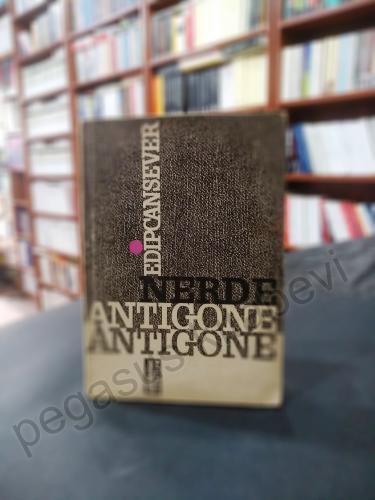 Nerde Antigone - 1961 İlk Baskı Edip Cansever