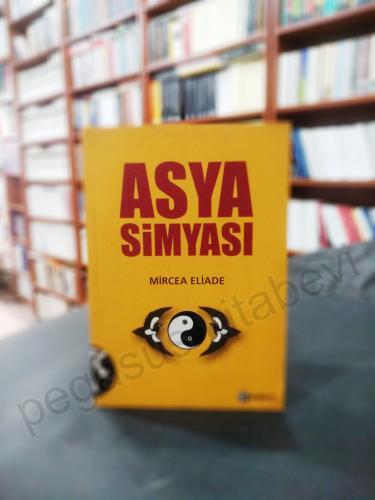 Asya Simyası - Çin ve Hint Simyası, Simya Söylencesi Mircea Eliade