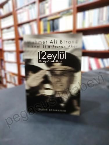 12 Eylül Türkiye'nin Miladı Mehmet Ali Birand