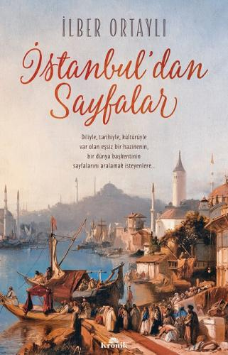 İstanbul'dan Sayfalar İlber Ortaylı