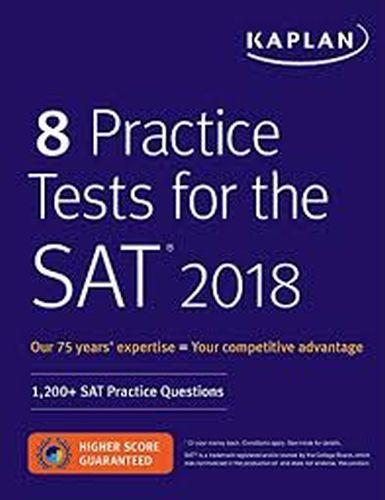 Kaplan 8 Practice Tests for the SAT 2018 Kaplan Komisyon