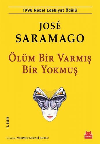 Ölüm Bir Varmış Bir Yokmuş Jose Saramago