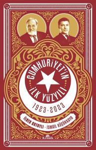 Cumhuriyet'in İlk Yüzyılı 1923 - 2023