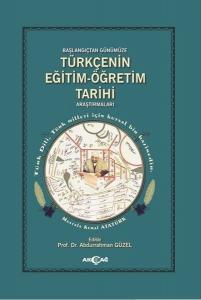 Türkçenin Eğitim Öğretim Tarihi Araştırmaları