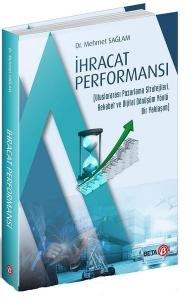 İhracat Performansı - Mehmet Sağlam