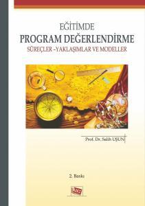 Anı Eğitimde Program Değerlendirme Süreçler ve Yaklaşımlar